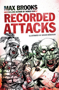 Recorded Attacks; Max Brooks