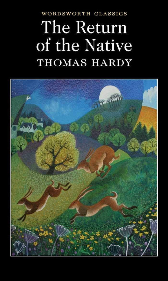 Return of the Native; Thomas Hardy