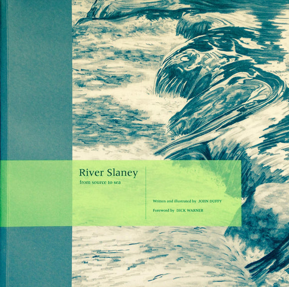 River Slaney, From Source to Sea; John Duffy