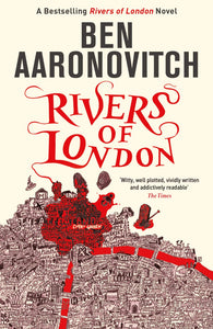 Rivers of London; Ben Aaronovitch