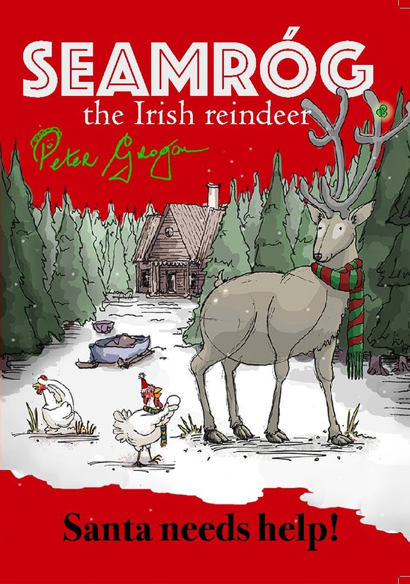 Seamróg the Irish Reindeer; Peter Grogan