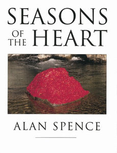 Seasons of the Heart; Alan Spence