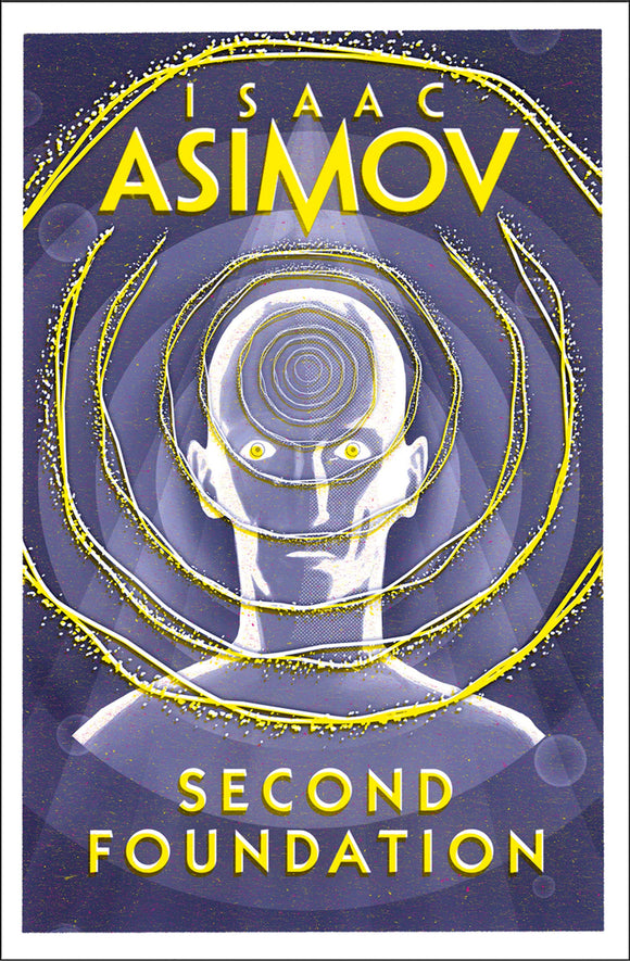 Second Foundation; Isaac Asimov