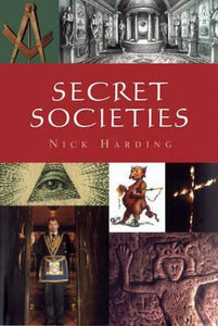 Secret Societies; Nick Harding