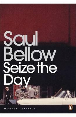 Seize the Day; Saul Bellow