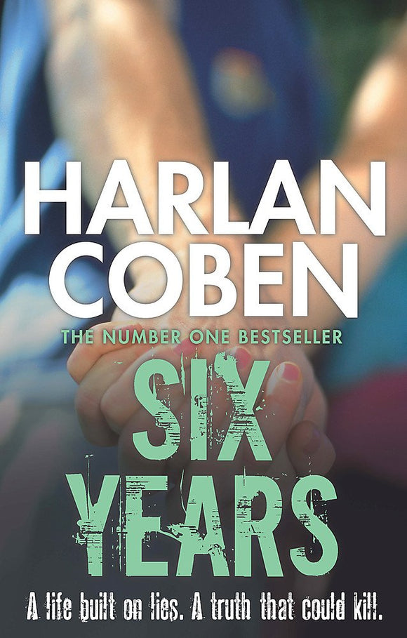 Six Years; Harlan Coben