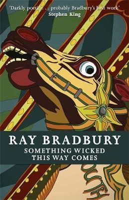 Something Wicked This Way Comes; Ray Bradbury