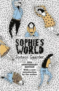 Sophie's World, 20th Anniversary Edition; Jostein Gaarder