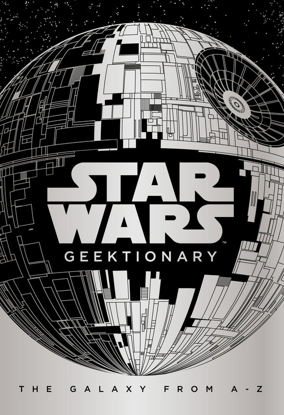 Star Wars Geektionary, The Galaxy from A-Z