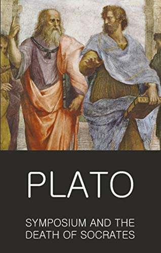 Symposium And The Death of Socrates; Plato