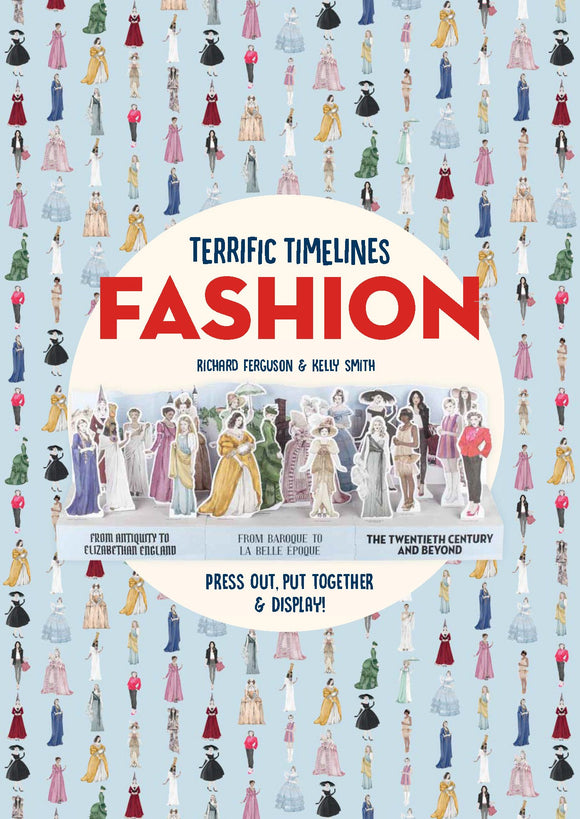 Terrific Timelines: Fashion; Richard Ferguson & Kelly Smith