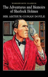 The Adventures and Memoirs of Sherlock Holmes; Sir Arthur Conan Doyle