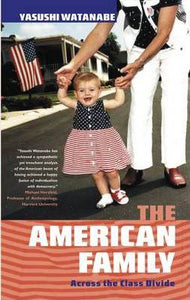 The American Family, Across The Class Divide; Yakushi Watanabe