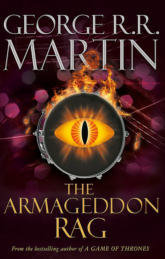 The Armageddon Rag; George R. R. Martin