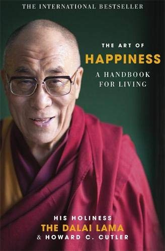 The Art of Happiness, A Handbook for Living; The Dalai Lama