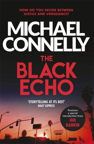 The Black Echo; Michael Connelly