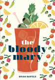 The Bloody Mary; Brian Bartels