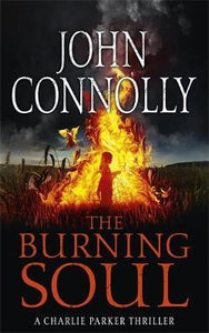 The Burning Soul; John Connolly