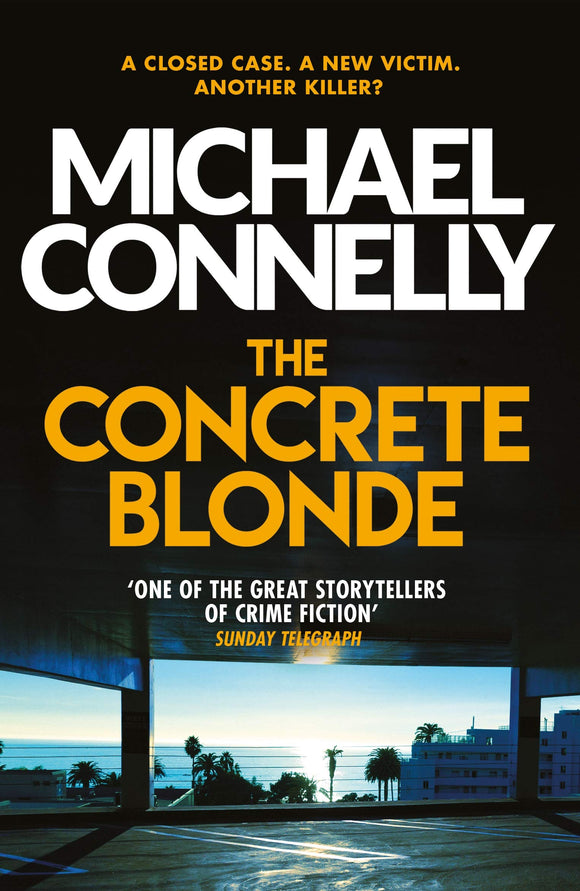 The Concrete Blonde; Michael Connelly
