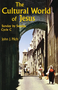 The Cultural World of Jesus; John J. Pilch