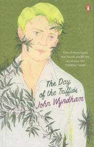 The Day of the Triffids; John Wyndham