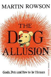 The Dog Allusion; Martin Rowson