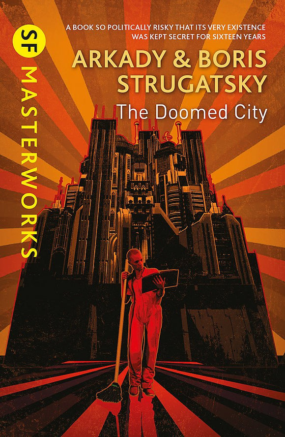 The Doomed City; Arkady & Boris Strugatsky