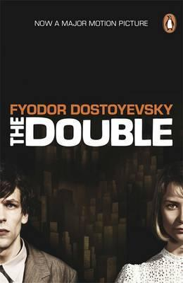 The Double; Fyodor Dostoyevsky