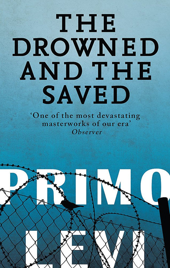 The Drowned and the Saved; Primo Levi