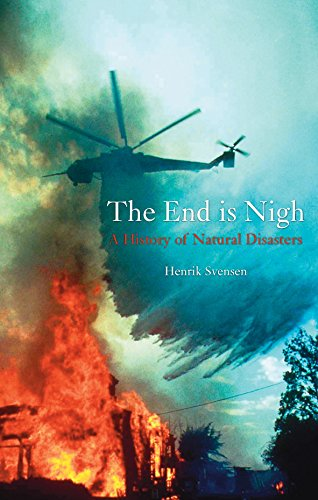 The End is Nigh, A History of Natural Disasters; Henrik Svensen