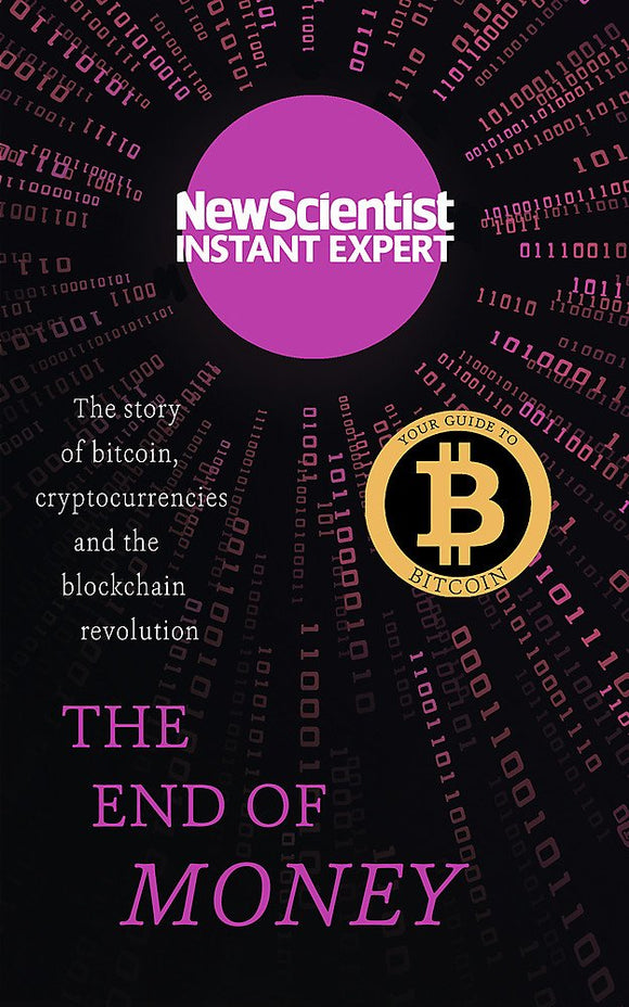 The End of Money, The Story of Bitcoin, Cryptocurrencies and the Blockchain Revolution