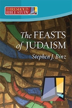 The Feasts of Judaism; Stephen J. Binz