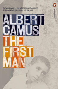 The First Man; Albert Camus