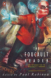 The Foucault Reader, An Introduction to Foucault's Thought