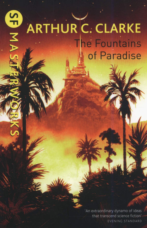 The Fountains of Paradise; Arthur C. Clarke