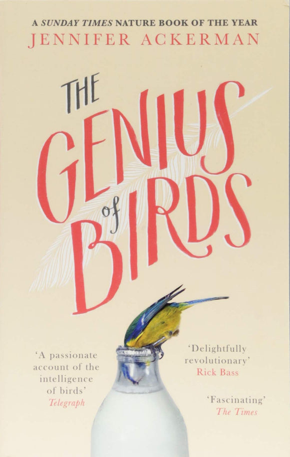 The Genius of Birds; Jennifer Ackerman