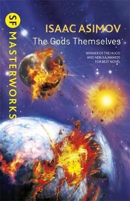 The Gods Themselves; Isaac Asimov