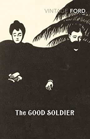 The Good Soldier; Ford Madox Ford