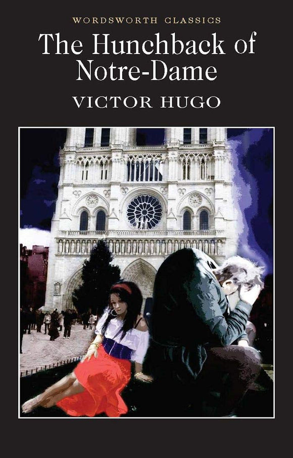 The Hunchback of Notre-Dame; Victor Hugo