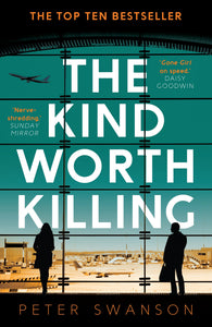 The Kind Worth Killing; Peter Swanson