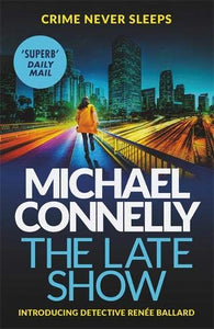 The Late Show; Michael Connelly