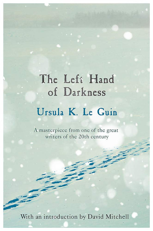 The Left Hand of Darkness; Ursula Le Guin