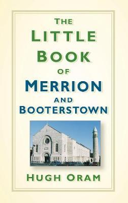 The Little Book of Merrion and Booterstown; Hugh Oram