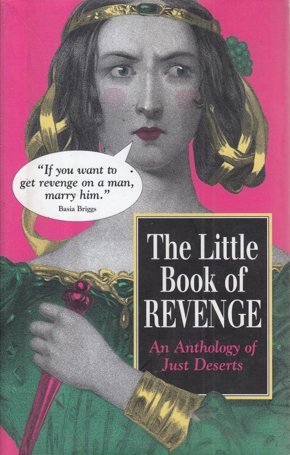 The Little Book of Revenge, An Anthology of Just Deserts