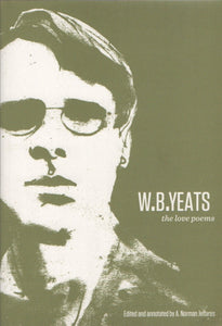 The Love Poems; W.B. Yeats