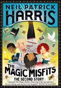 The Magic Misfits, The Second Story; Neil Patrick Harris