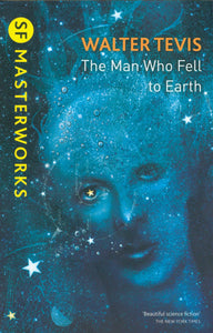 The Man Who Fell From Earth; Walter Tevis