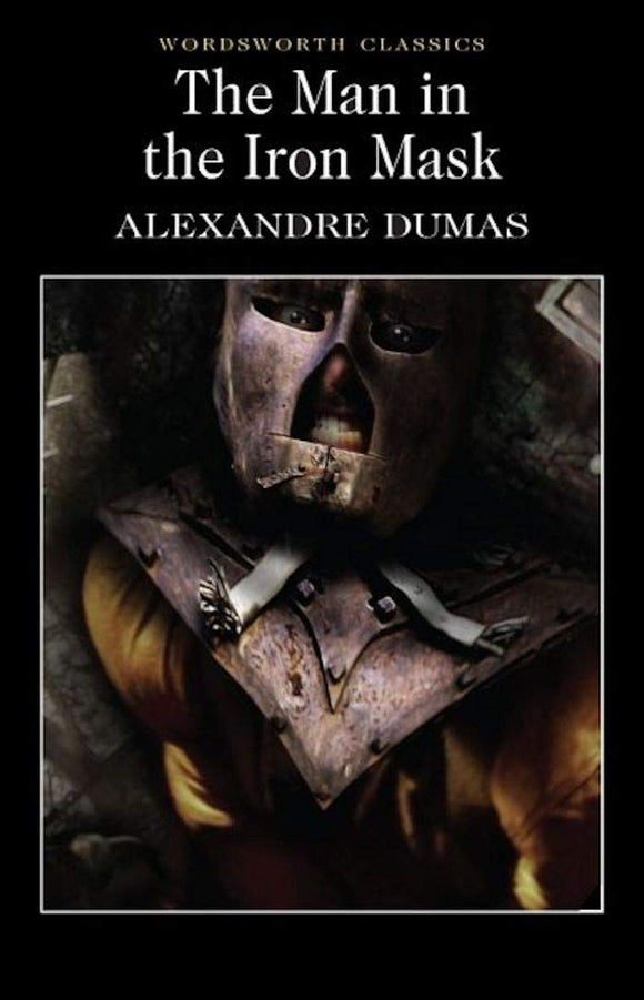 The Man in the Iron Mask; Alexandre Dumas