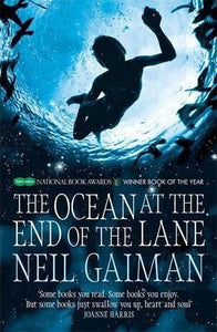The Ocean at the End of the Lane; Neil Gaiman