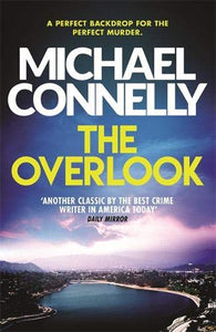The Overlook; Michael Connelly